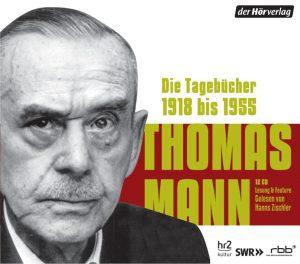 Die Tagebuecher 1918 bis 1955 von Thomas Mann