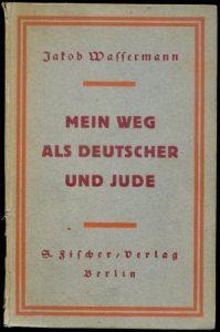 """Книга Якоба Вассермана """"Мой путь как немца и еврея"""""""